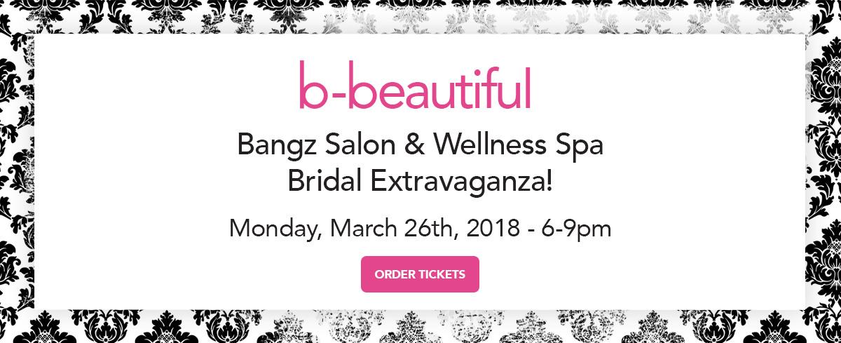 Bangz Bridal Extravaganza 2018