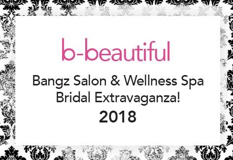 Bangz 2018 Bridal Extravaganza