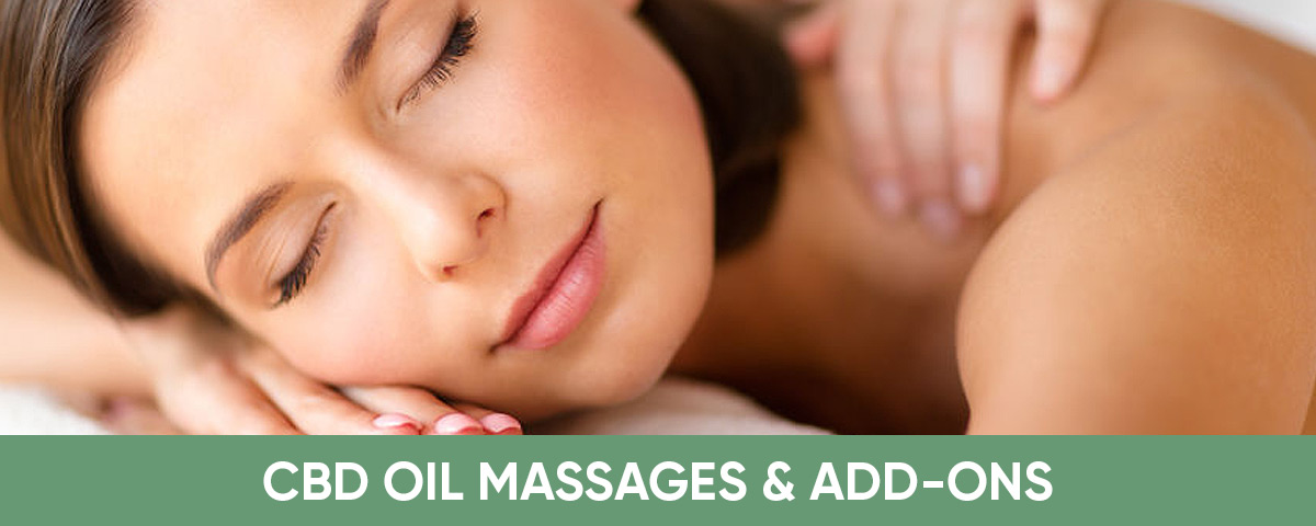 CBD Massages, Facials and Hand/Foot Add-ons
